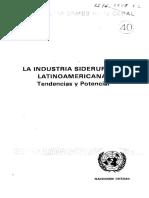 La Industria s i d e r u r g i c a Latinoamericana Tendencias y Potencial