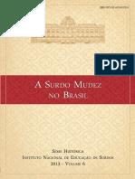 INES - Serie Histórica - A Surdo Mudez No Brasil - 12set16 s