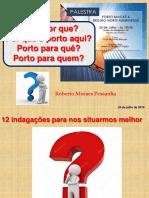 """Palestra """"Porto Macaé & Região Norte Fluminense"""" em 23 julho 2019, Sindipetro-NF em Macaé, RJ"""