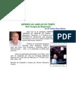 ABRINDO AS JANELAS DO TEMPO - Através da Terapia da Regressão - Edison Flávio Martins