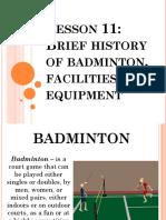 Brief History of Badminton Facilities and Equipment