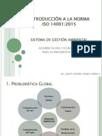 INTRODUCCION A LA NORMA NTC ISO 14001:2015