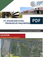 PT. Stainless Steel Primavalve Majubersama - Company Profile 2019