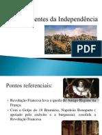 Os Antecedentes Da Independência
