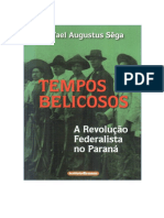 Tempos Belicosos a Revolucao Federalista (1)