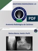 Anatomia Radiológica - Calcâneo, RPM