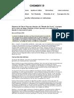 CHOMSKY -  Réponse de Pierre Pica aux dossiers du _Monde des livres_, à propos de la visite de Noam Chomsky à Paris (envoyé à la rédaction du Monde le mercredi 23 juin)