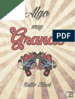 ALGO MUY GRANDE