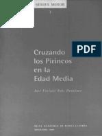 Ruiz Doménec José Enrique. Cruzando Los Pirineos en La Edad Media.