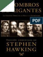 Hawking, Stephen. A hombros de gigantes. Las grandes obras de a Fisica y la Astronomía..pdf
