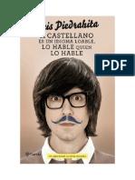 Piedrahita Luis - El Castellano Es Un Idioma Loable Lo Hable Quien Lo Hable.pdf