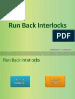 Run Back Interlocks