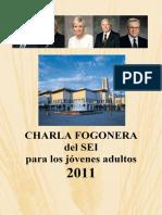 Charla Fogonera del SEI para Jóvenes Adultos 2011