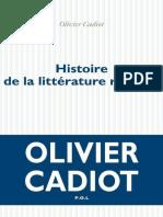 eBook Olivier Cadiot - Histoire de La Litterature Recente T1
