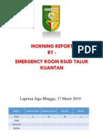 Laporan Igd Pagi 17 Maret 2019