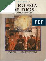 Apocalipsis La iglesia de Dios en un mundo hostil (Apia.-)Joseph Battistone