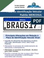 Briefing Placa Mercosul 06-03-2018
