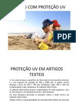 PROTEÇÃO UV EM ARTIGOS TEXTEIS (002).pptx
