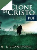 O Clone de Cristo - J. R. Lankford (1)