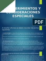 Requerimientos y Consideraciones Especiales para una distribución de planta