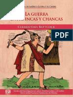 Battcock, Clementina. - La Guerra Entre Incas y Chancas [2018]