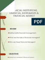 Financial Institutions, Financial Instruments & Financial Market