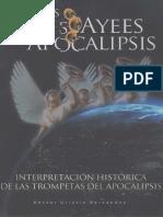URRUTIA HERNÁNDEZ, Héctor (2012). Los Tres Ayes Del Apocalipsis, Interpretación Histórica de Las Trompetas Del Apocalipsis.
