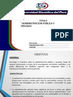 La Administracion Publica y Privada
