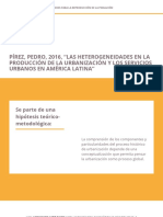 """PÍREZ, Pedro, 2016, """"Las Heterogeneidades en La Producción de La Urbanización y Los Servicios Urbanos en América Latina"""""""