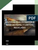 Materiales Ecológicos a Base de Papel y Cartón Reciclado