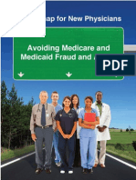 A Roadmap for New Physicians - Avoiding Medicare and Medicaid Fraud and Abuse