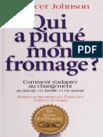 Qui a piqué mon fromage, ou, Comment sadapter au changement au _nodrm.pdf