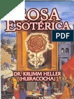 (Arnold Krumm-Heller) - La Rosa Esoterica