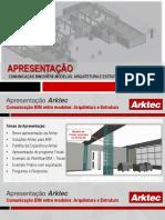 Arktec - Comunicação BIM Entre Modelos de Arquitetura e Estrutura - Portugal