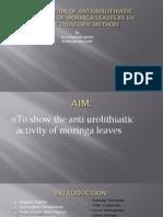 EVALUATION OF ANTIUROLITHIATIC ACTIVITY OF MORINGA LEAVES BY UV SPECTROSCOPIC METHOD