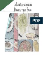 Registro fotográfico para inquérito alimentar
