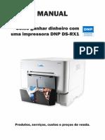 Como Ganhar Dinheiro Com a Impressora Fotográfica DNP DS-RX1