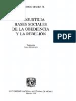 Moore Barrington - La Injusticia - Bases Sociales de La Obediencia Y La Rebelion