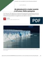 Aquecimento Do Planeta Já é o Maior Evento Climático Em 2 Mil Anos Segundo Pesquisa