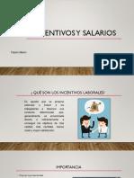 Incentivos y Salarios