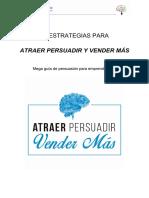 Mega Guía de Persuasión Para Emprendedores