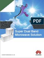Super Dual Band SDB