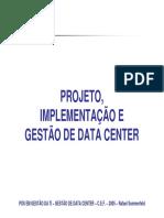 Projeto, Implementação e Gestão de Data Center
