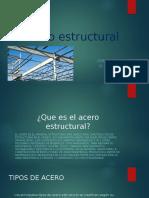 Acero estructural presentacion