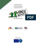 Adrese Büyüteç Projesi Çalışma Ziyaretleri Raporu