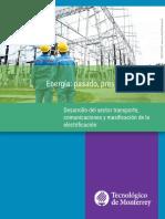 El Desarrollo Del Transporte y La Comunicacion Por La Energia Electrica