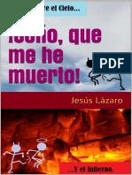 !Cono, Que Me He Muerto! - Jesus Lazaro