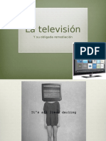 Tv remediación