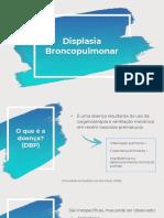 Displasia Broncopulmonar e Fibrose Cística