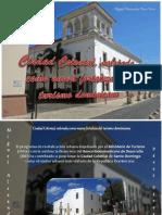 Miguel Alexander Pérez Pérez  - Ciudad Colonial, valorada como nueva fortaleza del turismo dominicano